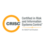 Certified in Risk and Information Systems Control (ISACA)